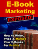 Thumbnail *NEW!* E book Marketing Exposed with Private Label Rights*