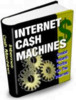 Thumbnail *New!* Internet Cash Machines with Full Resell Rights*