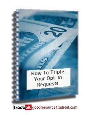 Product picture *New* How to Triple Your Opt-in Requests for Free (Rr)