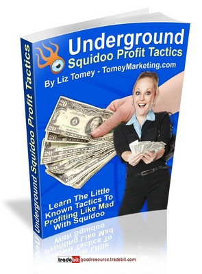 Product picture Underground Squidoo Profits Tactics with Mrr